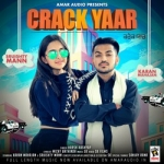 Crack Yaar songs