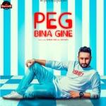 Peg Bina Gine songs
