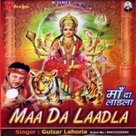 Maa Da Laadla songs