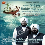 Mera Satguru Rakhwala Hoya songs