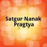 Satgur Nanak Pragtya songs