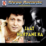 Jaat Haryane Ka songs