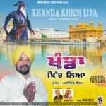 Khanda Khich Liya songs