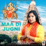 Maa Di Jugni songs