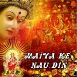 Maiya Ke Nau Din songs