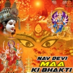 Nav Devi Maa Ki Bhakti