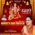 Navratte Aage Maiya De