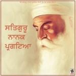 Satgruru Nanak Pargateya songs