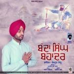 Banda Singh Bahadur songs