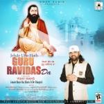 Jehde Utte Hath Guru Ravidas Da songs
