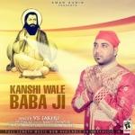 Kanshi Wale Baba Ji songs