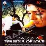 Dard The Soul Of Love