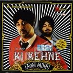 Ki Kehne songs