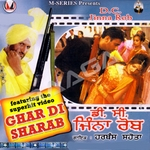 Ghar Di Sharab songs