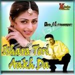 Ishara Teri Aakh Da songs