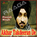 Akhar Takdeeran De songs