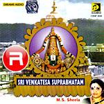 Sri Venkatesa Suprabhatam songs