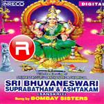 Sri Bhuvaneswari Suprabhatham And Ashtakam songs