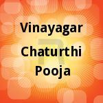 Vinayagar Chaturthi Pooja songs