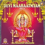 Devi Mahatmyam - Vol 3 songs