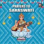 Prayers To Saraswathi songs