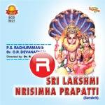 Sri Lakshmi Nrisimha Prapatti songs