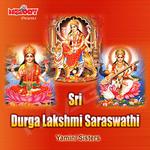Durga Lakshmi Saraswathi songs