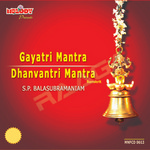 Gayatri And Dhanavantri Mantra songs