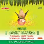 Divine Daily Slokas - SP. Balasubramaniam