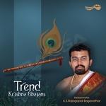 Trend - Krishna Bhajans songs