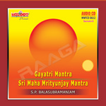 Gayatri And Sri Maha Mritunjay Mantra songs