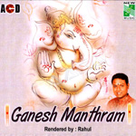 Ganesh Manthram songs