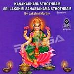Kanakadhara Sthotram Sri Lakshmi Sahasranama Sthotram songs