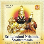 Sri Lakshmi Nirisimhar Stothramala - Vol 2 songs
