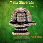 Mahasivaratri Special - Ashit Desai songs