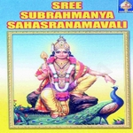 Sri Subrahmanya Sahasranaamaavali songs
