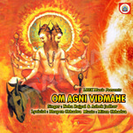 Om Agni Vidmahe songs