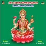 Sri Lakshmi Sahasranamam Kanakadarasthavam Ashta Lakshmi Sthora Malika songs