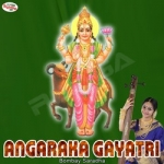 Angaraka Gayatri Mantra songs