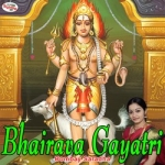 Bhairava Gayatri Mantra songs
