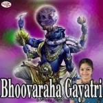 Bhoovaraha Gayatri Mantra songs