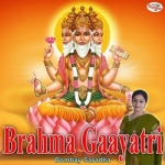 Brahma Gaayatri Mantra songs