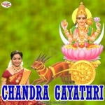 Chandra Gayathri Mantra songs