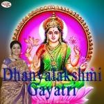Dhanyalakshmi Gaayatri Mantra songs