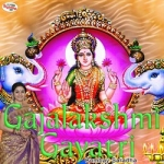 Gajalakshmi Gayatri Mantra songs