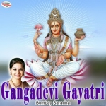 Gangadevi Gayatri Mantra songs
