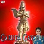 Garuda Gayatri Mantra songs