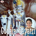 Gopala Gayatri Mantra songs