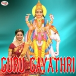 Guru Gayathri Mantra songs