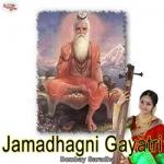 Jamadhagni Gayatri Mantra songs